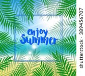 tropical summer day background. ... | Shutterstock .eps vector #389456707