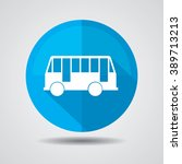 bus icon button  label and sign. | Shutterstock . vector #389713213