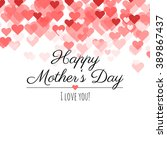 Happy Mothers Day  I Love You ...