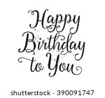 happy birthday to you... | Shutterstock .eps vector #390091747