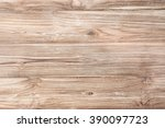 wood texture with natural wood... | Shutterstock . vector #390097723