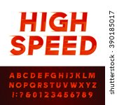 high speed alphabet font.... | Shutterstock .eps vector #390185017