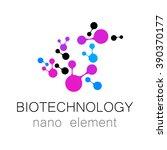 biotechnology. nanotechnology.... | Shutterstock .eps vector #390370177