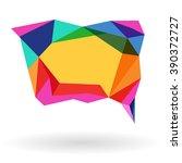speech bubble stylized triangle ... | Shutterstock .eps vector #390372727