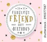 hand lettering birthday...   Shutterstock .eps vector #390377587