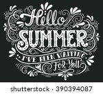 hello summer. i have been... | Shutterstock .eps vector #390394087