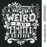 i am not weird  i am limited... | Shutterstock .eps vector #390396067