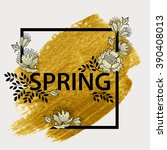 floral spring graphic design.... | Shutterstock .eps vector #390408013