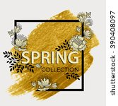 spring collection. floral frame.... | Shutterstock .eps vector #390408097