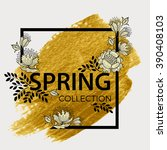 spring collection. chic floral... | Shutterstock .eps vector #390408103
