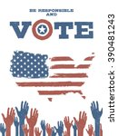 be responsible and vote  on usa ... | Shutterstock .eps vector #390481243