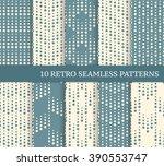ten geometric retro seamless... | Shutterstock .eps vector #390553747