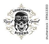 vintage biker skull  t shirt...   Shutterstock .eps vector #390613303