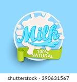 milk label splash. blot and... | Shutterstock .eps vector #390631567