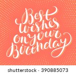 best wishes on your birthday.... | Shutterstock .eps vector #390885073