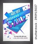 weekend sale flyer  banner or... | Shutterstock .eps vector #390915037