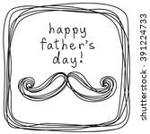 vector father's day card with... | Shutterstock .eps vector #391224733