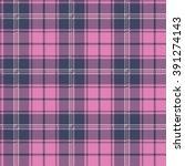 plaid  tartan  seamless pattern.... | Shutterstock .eps vector #391274143