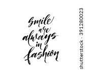 smile are always in fashion... | Shutterstock .eps vector #391280023