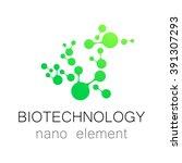 nanotechnology. biotechnology.  ... | Shutterstock .eps vector #391307293