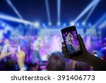 music fans takes smartphone... | Shutterstock . vector #391406773