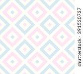 modern geometric seamless... | Shutterstock .eps vector #391520737