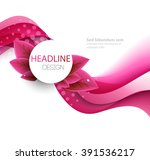 vector leaves and pink wave.... | Shutterstock .eps vector #391536217