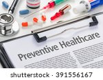 the word preventive healthcare... | Shutterstock . vector #391556167