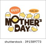 happy mother's day   Shutterstock .eps vector #391589773