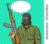terrorist man with machine gun... | Shutterstock .eps vector #391614853