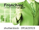 business man writing franchise | Shutterstock . vector #391623523