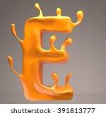 juicy letter 3d e | Shutterstock . vector #391813777