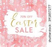 bright spring easter sale... | Shutterstock .eps vector #391857277