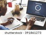 updating software technology... | Shutterstock . vector #391861273