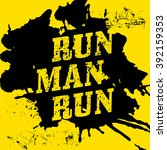 run  man  run   motivational...   Shutterstock .eps vector #392159353