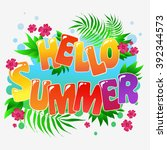 hello summer. typography art... | Shutterstock .eps vector #392344573