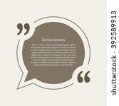quotation mark speech bubble.... | Shutterstock . vector #392589913