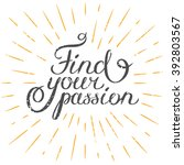 motivation quote find your... | Shutterstock .eps vector #392803567