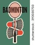 badminton typographic vintage... | Shutterstock .eps vector #393030703