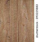 wood texture | Shutterstock . vector #393225883