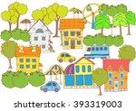 set fun town. panorama. hand... | Shutterstock .eps vector #393319003