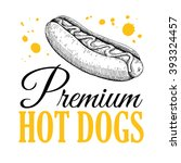vector vintage hot dog label.... | Shutterstock .eps vector #393324457