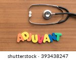 Small photo of adjuvant colorful word on the wooden background