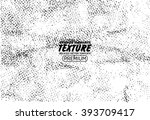 grunge texture vector background | Shutterstock .eps vector #393709417