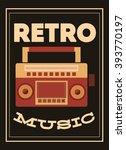 retro music  poster design ... | Shutterstock .eps vector #393770197