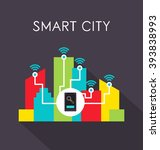 smart city concept with mobile... | Shutterstock .eps vector #393838993