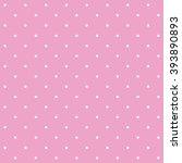 polka dot pink vector seamless... | Shutterstock .eps vector #393890893
