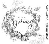 hello  spring. spring concept.... | Shutterstock .eps vector #393940297