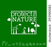protect the nature. go green ... | Shutterstock .eps vector #393980083