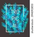 tropical summer typographical... | Shutterstock .eps vector #394092853